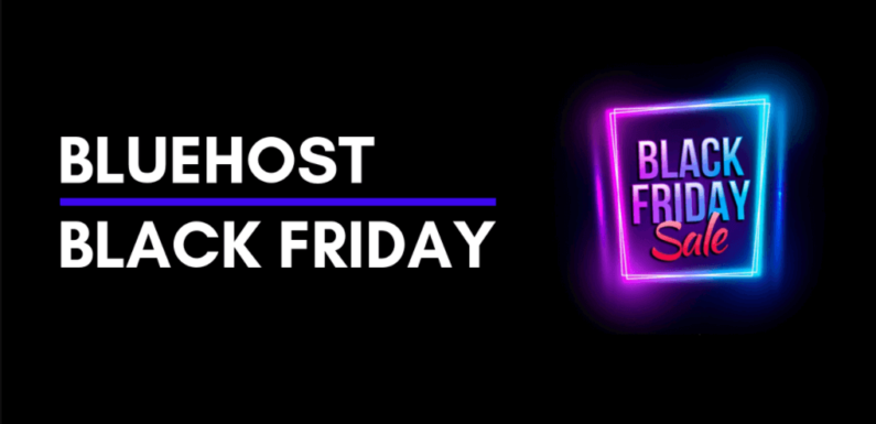 Reasons For Getting Bluehost Black Friday Deal